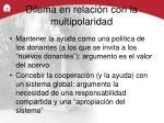 dilema en relaci n con la multipolaridad