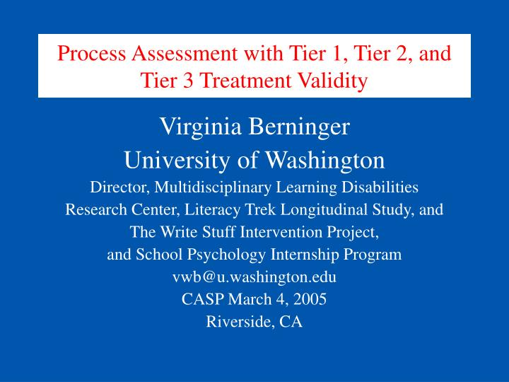 process assessment with tier 1 tier 2 and tier 3 treatment validity n.