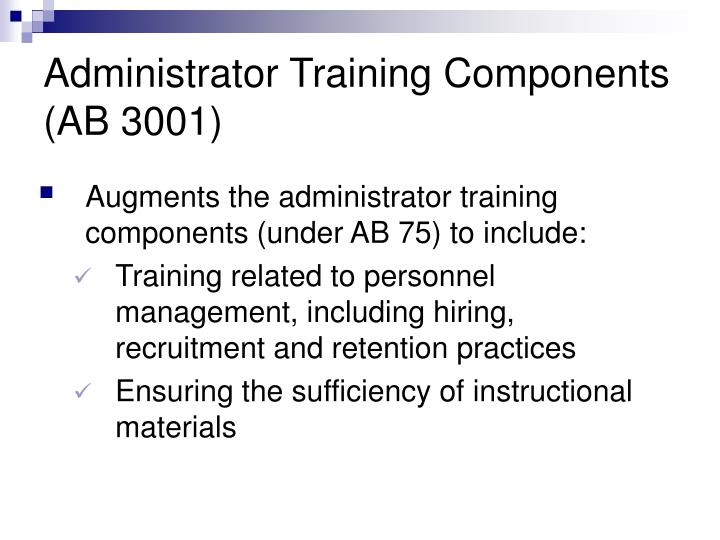 Administrator Training Components (AB 3001)