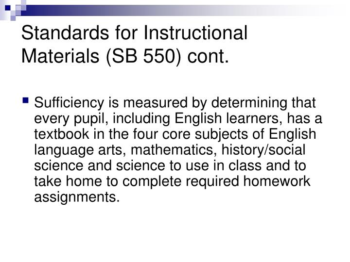 Standards for Instructional Materials (SB 550) cont.