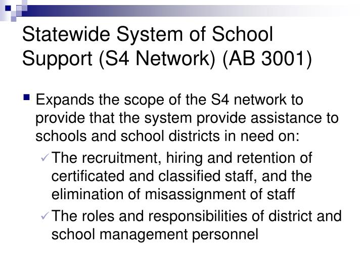 Statewide System of School Support (S4 Network) (AB 3001)