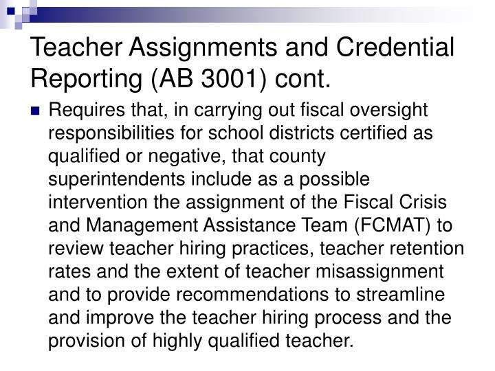 Teacher Assignments and Credential Reporting (AB 3001) cont.