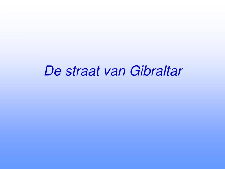 De straat van Gibraltar