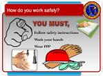 how do you work safely