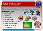 what are hazards