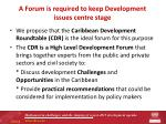 a forum is required to keep development issues centre stage