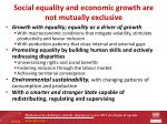 social equality and economic growth are not mutually exclusive