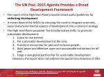 the un post 2015 agenda provides a broad development framework