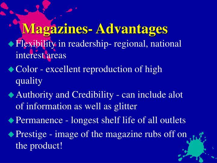 Magazines- Advantages