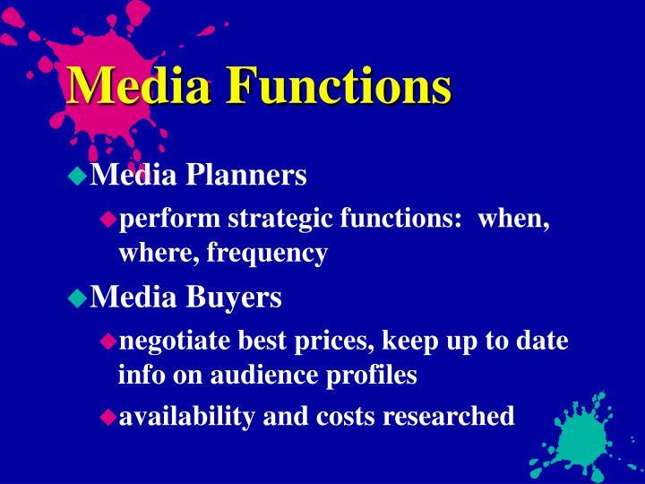 Media Functions