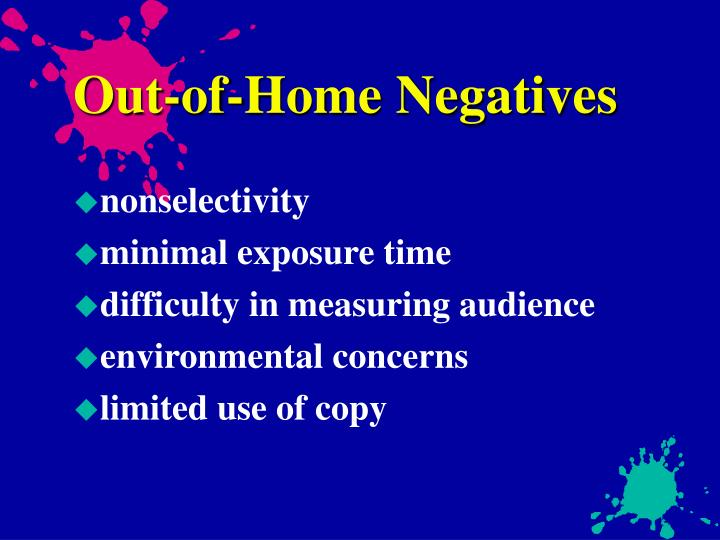 Out-of-Home Negatives