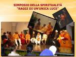 simposio della spiritualit raggi di un unica luce