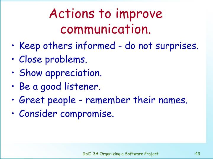 Actions to improve communication.