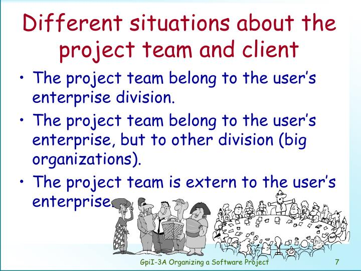 Different situations about the project team and client