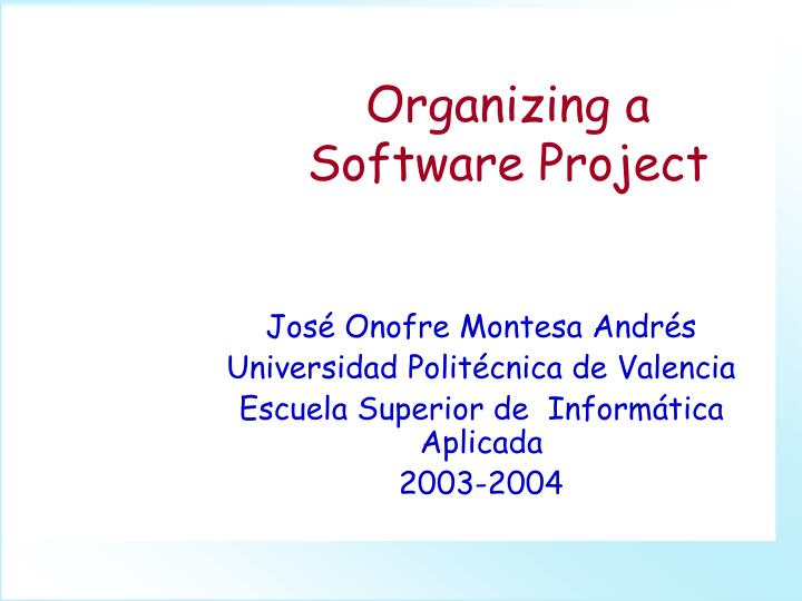 Organizing a software project