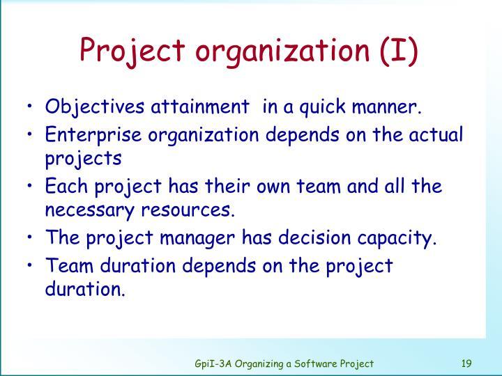 Project organization (I)