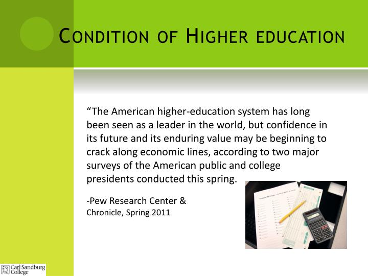 Condition of higher education