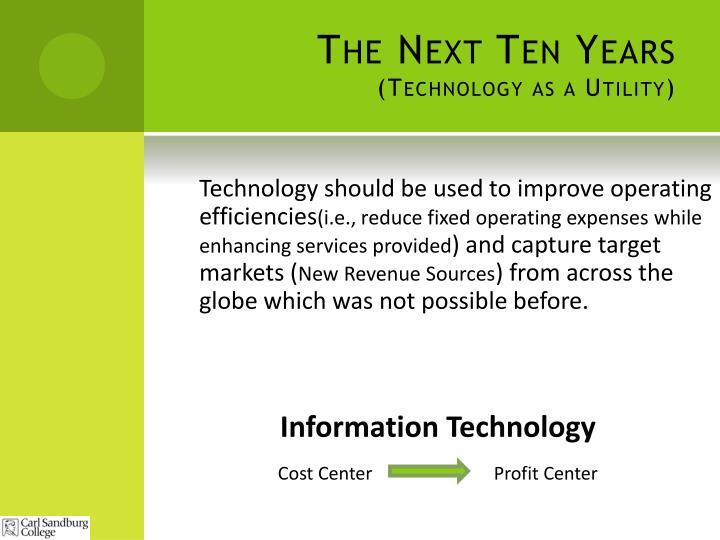 The Next Ten Years