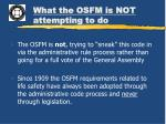 what the osfm is not attempting to do1