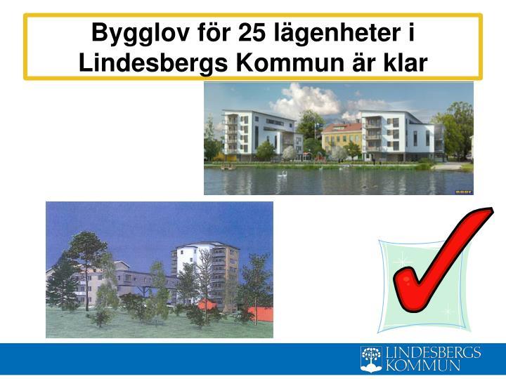 Bygglov för 25 lägenheter i Lindesbergs Kommun är klar