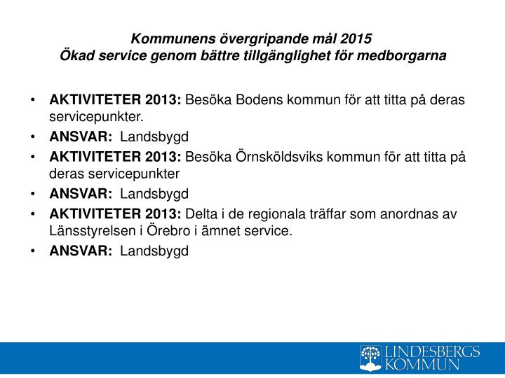 Kommunens övergripande mål 2015