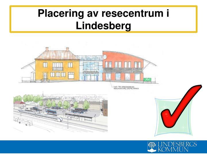 Placering av resecentrum i Lindesberg