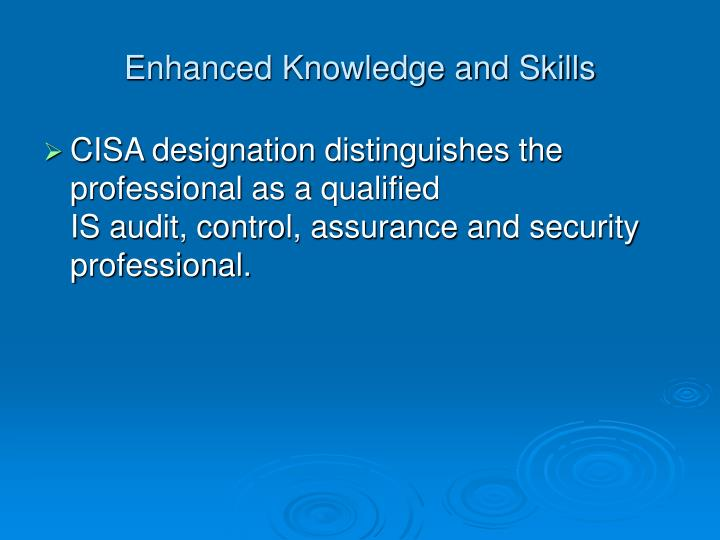 Enhanced Knowledge and Skills