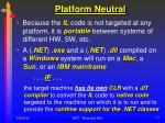 platform neutral