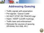 addressing queuing