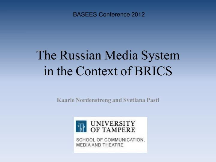 the russian media system in the context of brics n.