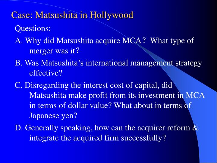 Case: Matsushita in Hollywood