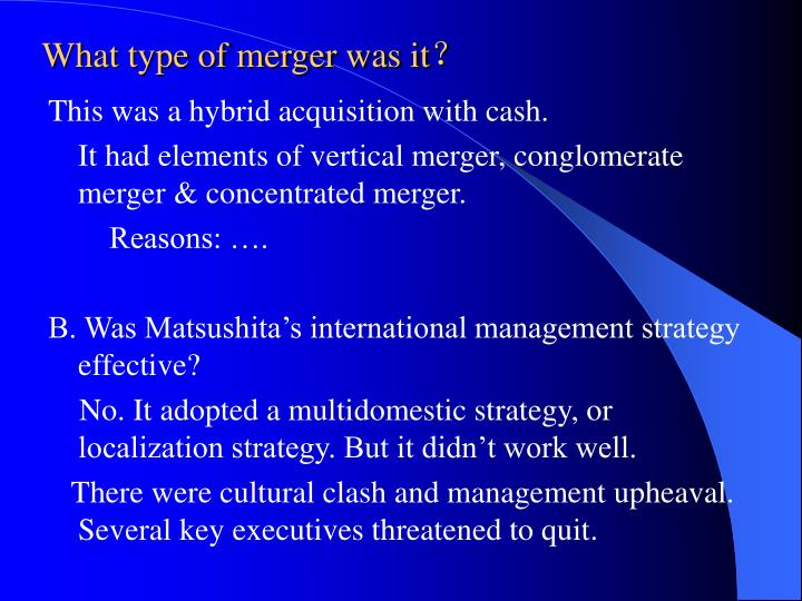 What type of merger was it