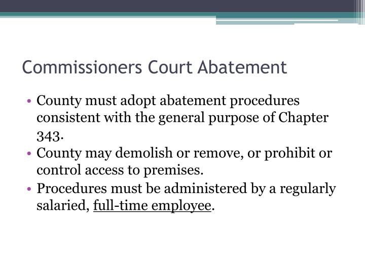 Commissioners Court Abatement