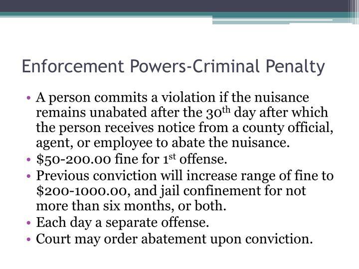Enforcement Powers-Criminal Penalty