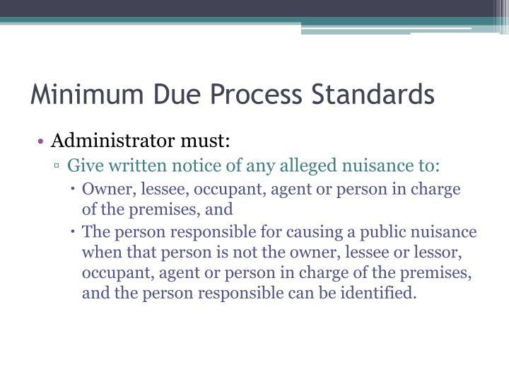 Minimum Due Process Standards