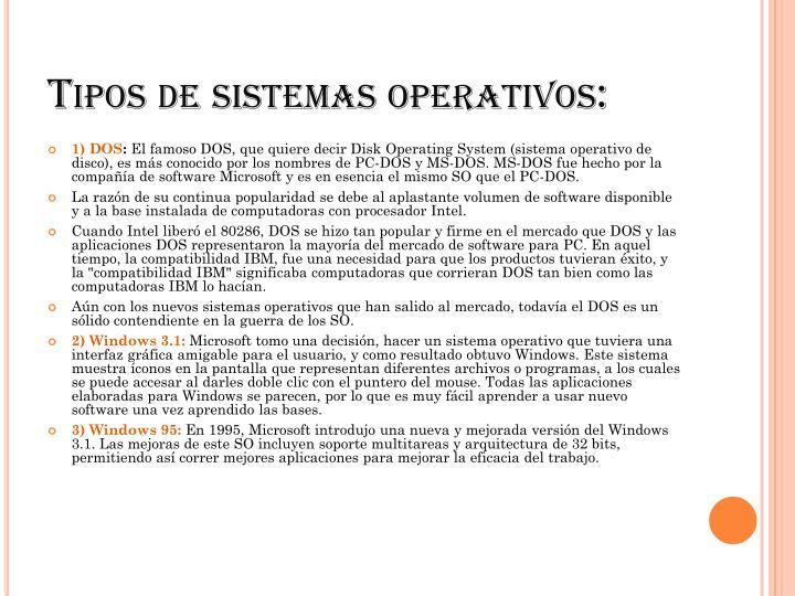 Tipos de sistemas operativos: