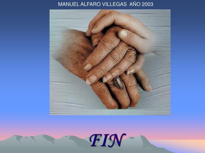 MANUEL ALFARO VILLEGAS  AÑO 2003