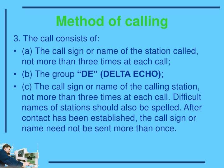 Method of calling