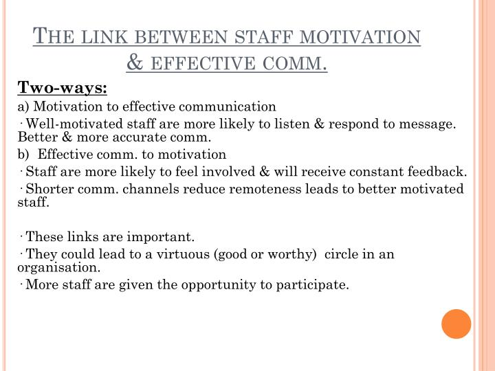 The link between staff motivation & effective comm