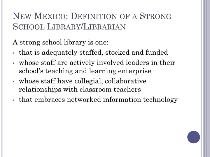 New Mexico: Definition of a Strong School Library/Librarian