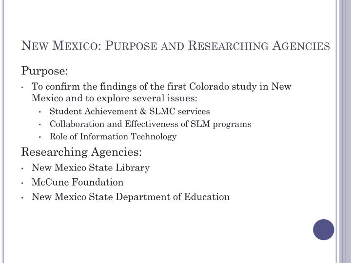 New Mexico: Purpose and Researching Agencies