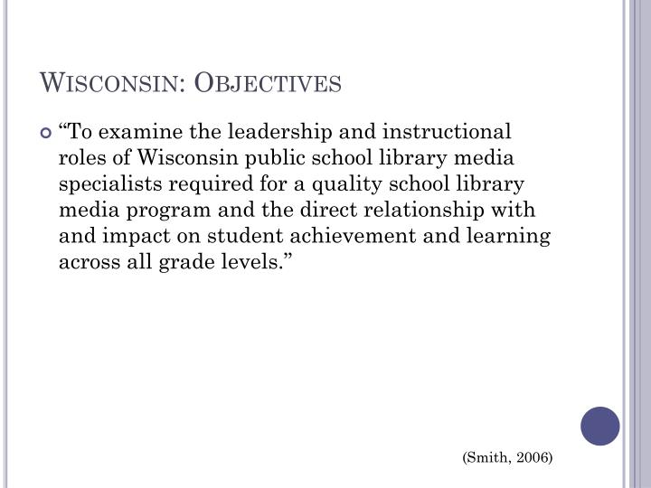 Wisconsin: Objectives