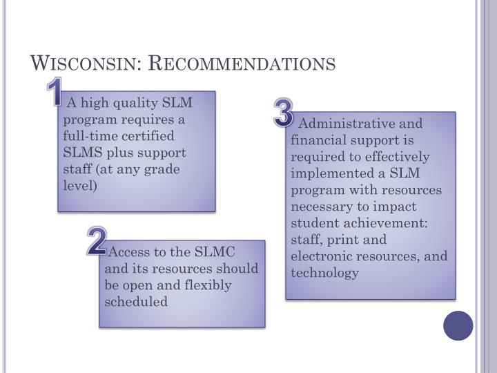Wisconsin: Recommendations