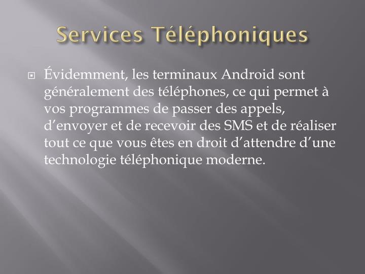 Services Téléphoniques
