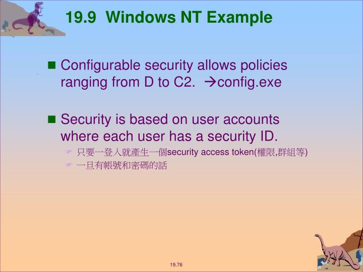 19.9  Windows NT Example