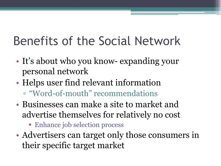 Benefits of the Social Network