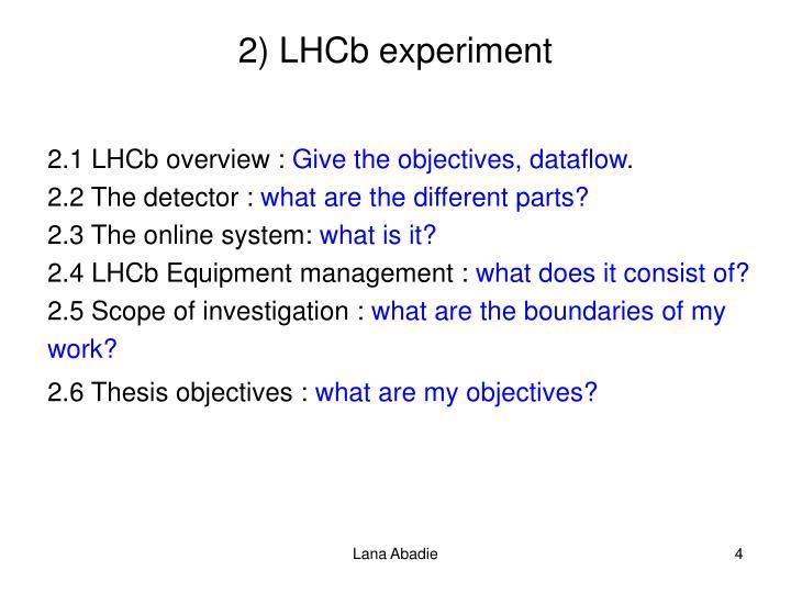 2) LHCb experiment
