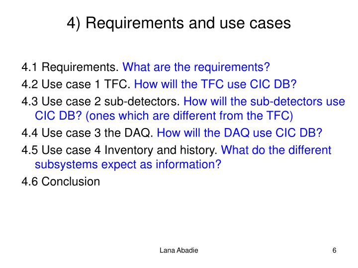 4) Requirements and use cases