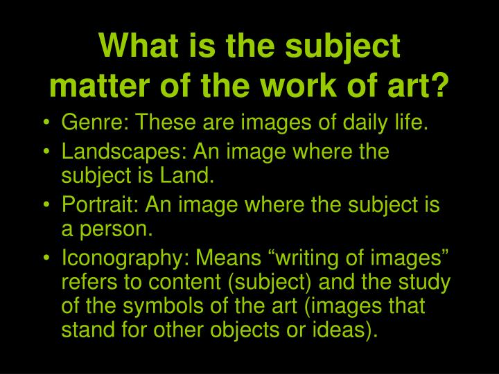 What is the subject matter of the work of art?