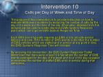 intervention 10 calls per day of week and time of day